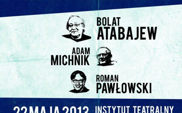 """Zaproszenie: """"Bolat Atabajew – artysta wobec systemu autorytarnego. Co Europa może zrobić dla Kazachstanu?"""""""