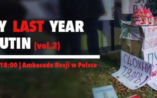 """Zaproszenie na flashmob """"Happy last year, Putin!"""""""