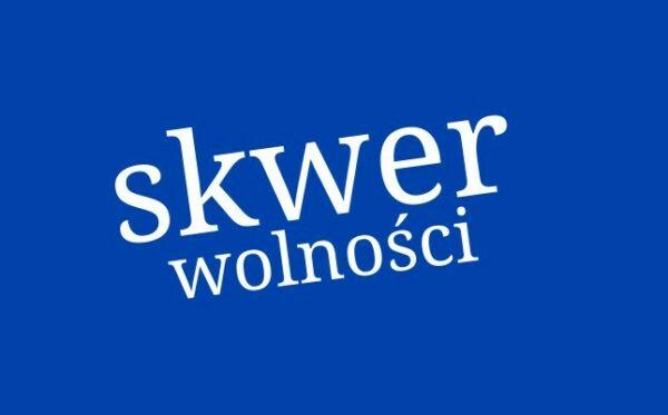 """""""Skwer Wolności"""" o zorganizowanej przez ODF wizycie polskiej opozycji w Radzie Europy"""