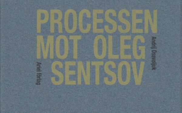 Szwedzkie wydawnictwo opublikowało historię Olega Sentsova na podstawie raportów ODF