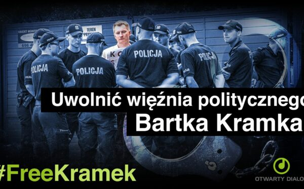 Uwolnić Bartosza Kramka! #FreeKramek