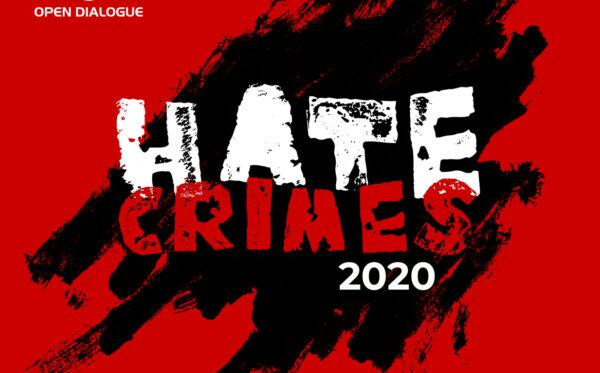 Raport: Przestępstwa z nienawiści w Polsce w 2020 roku